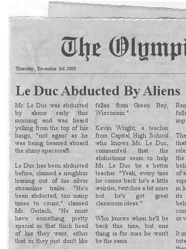 Le Duc is abducted by aliens... again.