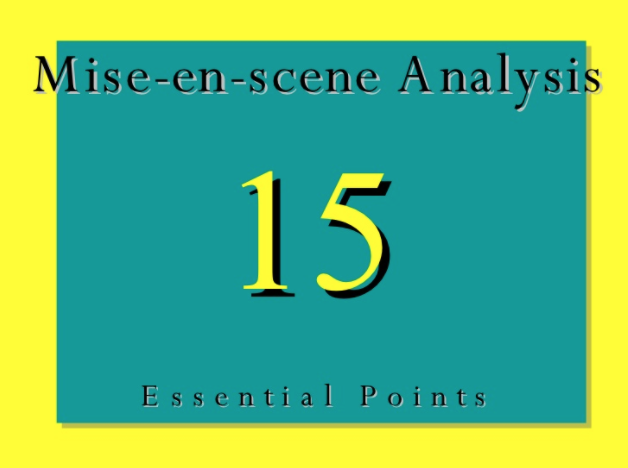 Mise En Scene Analysis